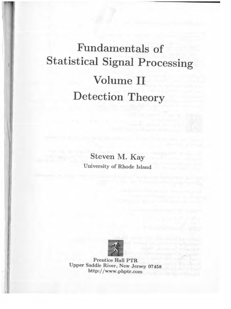 steven m kay fundamentals of statistical signal processing volume rh scribd com Signal Detection Experiment Aroc Curve Detection Theory