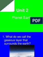 Unit 2 - Planet Earth