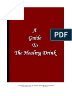 """A Guide To """"The Healing Drink"""""""