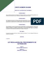 Ley Reguladora del Procedimiento de Extradición, Decreto 28-2008