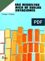 Villalaz Crespo - Problemas Resueltos de Mecanica de Suelos Y de Cimentaciones