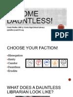 Be Dauntless!