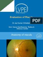Macular Examination, Jay Chhablani