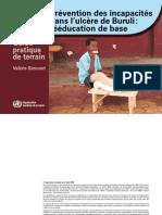 Ulcere de Buruli - Prevention Des Incapacites (II)
