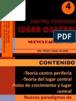 4 -Teoria Centro Periferia y Lugar Central-