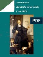 San Juan Bautista de la Salle y su obra – Armando Ravelet