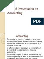 A Brief Presentation on Accounting