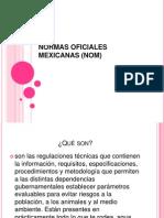 Normas Oficiales Mexicanas (Nom)