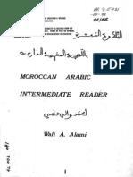 Moroccan Arabic (Intermediate Reader) Vol. 1