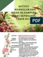 BENTANG Laporan Aktiviti Kokurikulum & Sukan SK.senau, 2013