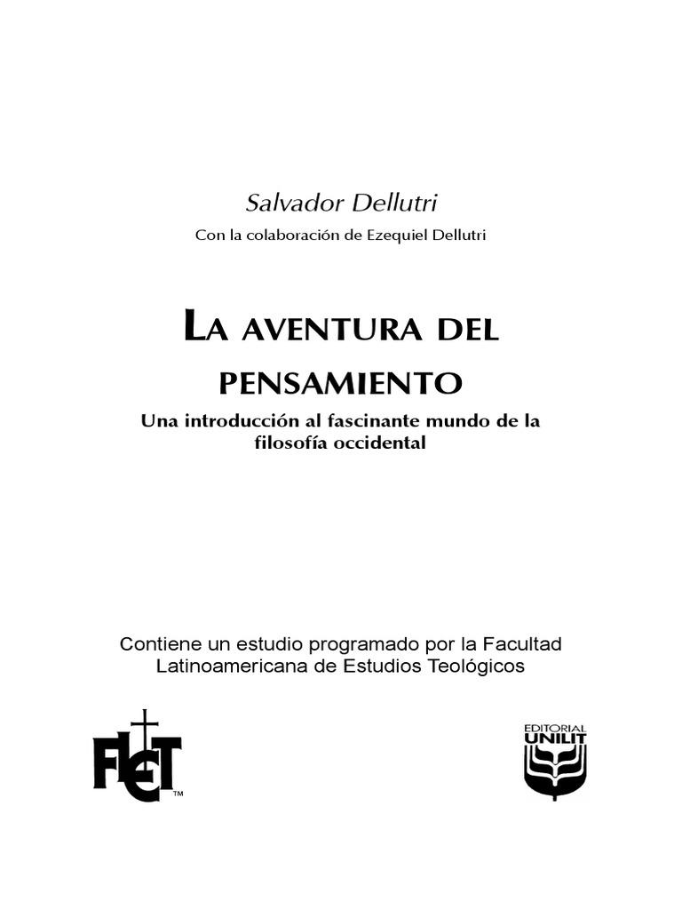 Salvador Dellutri... La Aventura Del Pensamiento ( La Filosofia ...