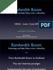 Bandwidth Boom - NARUC Seattle - Bret Swanson - 07.22.09