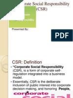Corporate Soc Responsibility (CSR)