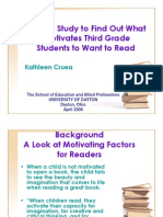 A Case Study to Find Out What Motivates Third Grade Students to Want to Read