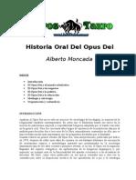 Moncada, Alberto - Historia Oral Del Opus Dei