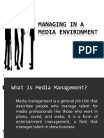 Managing in a Media Environment