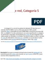 Cable de Red Categoria 5