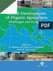 Niels Halberg, Hugo F Alroe, Marie T Knudsen, Erik S Kristensen Global Development of Organic Agriculture 2006