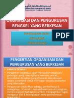 Organisasi Dan Pengurusan Bengkel Yang Berkesan