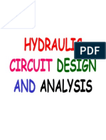Hydraulics circuit design and Analysis