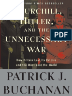 "Churchill, Hitler, and ""The Unnecessary War"" by Patrick J. Buchanan - Excerpt"