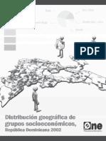 Distribución Geográfica de Grupos Socioeconómicos, República Dominicana 2002.