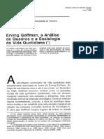 Erving Goffman, A Analise de Quadros e a Sociologia Da Vida Quotidiana