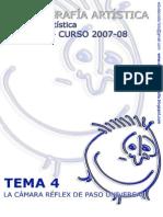TEMA 4 [1]. La cámara réflex  FOT ARST 2007 08