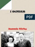 I WONDER by Jeannie kirby