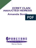 Amanda Scott - Secret Clan - Abducted Heiress