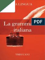 La Grammatica Italiana (Italian - Istituto Della Enciclopedia Ita