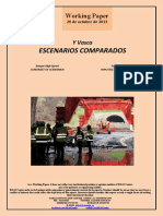 Y Vasca. ESCENARIOS COMPARADOS (Es) Basque High-Speed. CONTRAST OF SCENARIOS (Es) Euskal Y. HIPOTESI ALDERATUAK (Es)