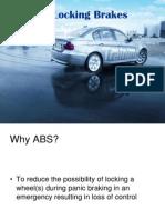 Anti Lock Brakes