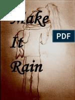 Make It Rain-New