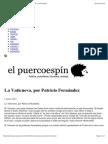 La Vaticueva, por Patricio Fernández - el puercoespin   el puercoespin