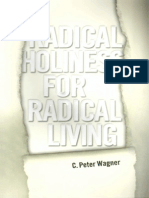 C. Peter Wagner - Radical Holiness for Radical Living