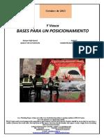 Y Vasca. BASES PARA UN POSICIONAMIENTO (Es) Basque High-Speed. BASES FOR A POSITION (Es) Euskal Y. KOKAPEN BATERAKO OINARRIAK (Es)