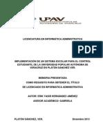 Implementacion de Un Sistema Escolar Para El Control Estudiantil en La Universidad Popular Autonoma de Veracruz en Platon Sanchez Ver