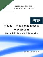 Tus Primeros Pasos - Guia Basica de Hipnosis - AGOSTO 2013
