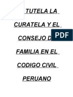 La Tutela La Curatela y El Consejo de Familia en El Codigo Civil Peruano