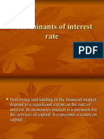 Determinants of Interest Rate 1