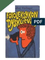 Andrzej Voellnagel - Fotoleksykon Dyskusyjny - 1971 (Zorg)