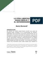 La Otra Libertad Berlin y El Determinismo