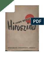 John Hersey - Hiroszima - 1948 (Zorg)