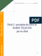 Etude de Perception Des Offres de Maroc Telecom Par Ses Clients - Partie 2