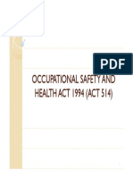Occupational Safety and Health Act 1994 (Act 514)