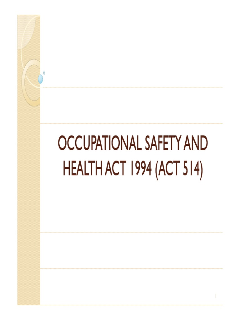 Occupational Safety And Health Act 1994 Act 514 Occupational Safety And Health Employment