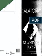 Calatoria Brandon Bays