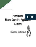 Sistemi Operativi e Applicazioni Software