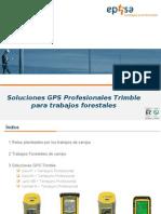 Soluciones GPS Profesional Trimble para Trabajos Forestales